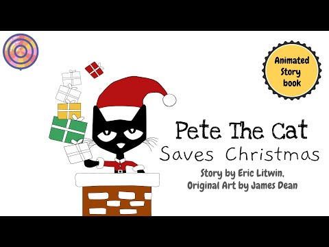 Pete The Cat Saves Christmas | Fan's animated Book