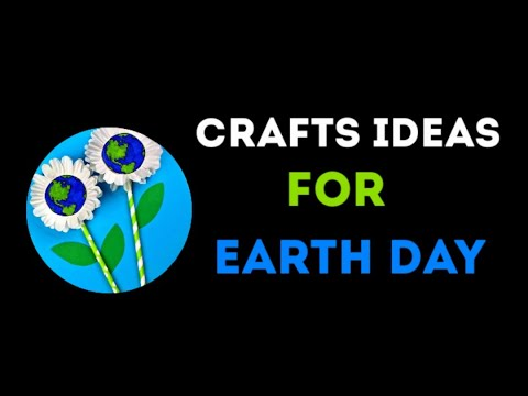 60+ Crafts Ideas for Earth Day 🌍🌎🌏 #Crafts #Creativity #Earth #Students #Kids