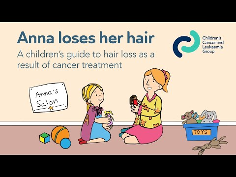 Anna Loses Her Hair - A Storybook Animation for the Children's Cancer and Leukaemia Group